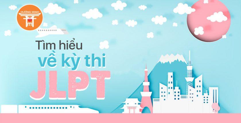 Tìm hiểu về kì thi JLPT tiếng Nhật