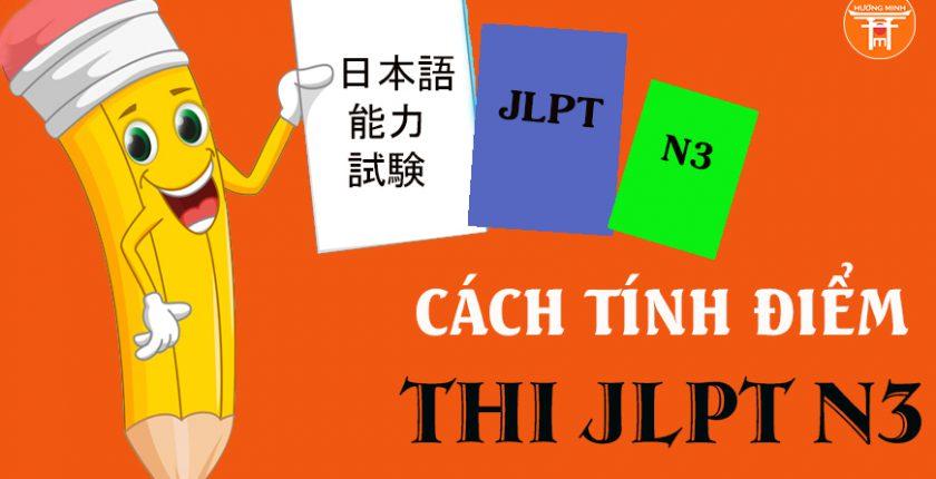 Cách tính điểm thi JLPT N3