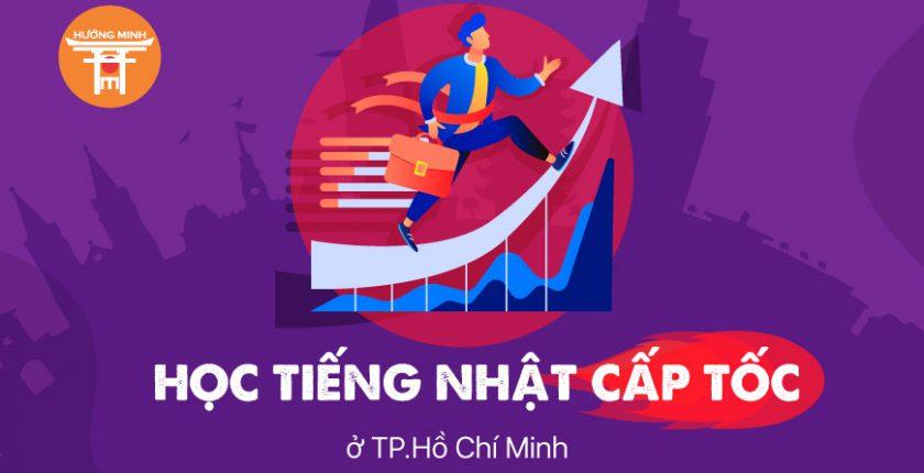 Học tiếng Nhật cấp tốc ở TP.Hồ Chí Minh
