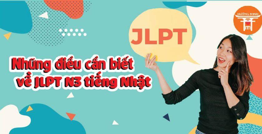 Những điều cần biết về JLPT N3 tiếng Nhật